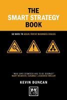 The Smart Strategy Book: 50 ways to...