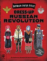 Dress-Up Russian Revolution: Discover...