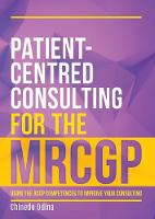 Patient-Centred Consulting for the...