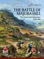 Battle of Majuba Hill: The Transvaal...