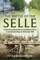 The Battle of the Selle: Fourth Army...