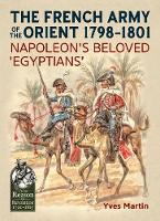 The French Army of the Orient...