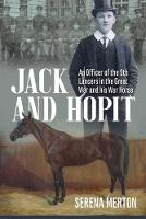 Jack and Hopit, Comrades in Arms: An...