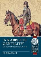'A Rabble of Gentility': The Royalist...