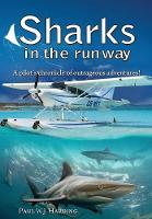 Sharks in the Runway: A Seaplane...