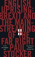 English Uprising: Brexit and the...