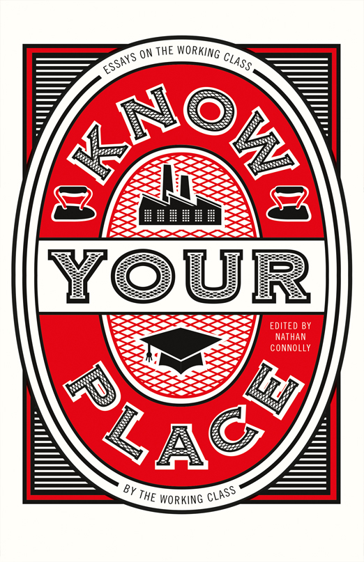Know Your Place: Essays on the ...