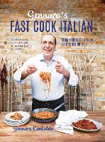 Gennaro's Fast Cook Italian: From...