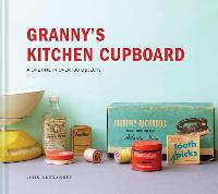 Granny's Kitchen Cupboard: A lifetime...