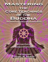 Mastering the Core Teachings of the...