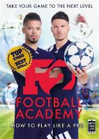 F2: Football Academy: New book, new...
