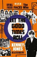 Let The Good Times Roll: My Life in...