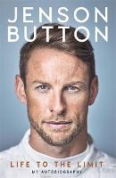 Jenson Button: Life to the Limit: My...
