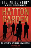 Hatton Garden: The Inside Story: From...
