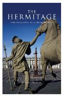 The Hermitage: The Biography of a...