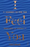 I Feel You: a journey to the far...