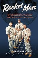Rocket Men: the daring odyssey of...