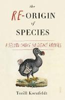 The Re-Origin of Species: a second...