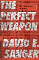 The Perfect Weapon: war, sabotage, ...