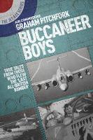 Buccaneer Boys: True Tales from Those...