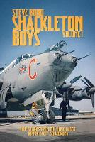 Shackleton Boys: Volume One: True...
