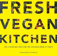 Fresh Vegan Kitchen: Delicious ...