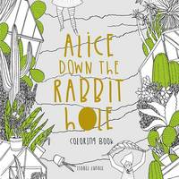 Alice Down The Rabbit Hole Colouring...