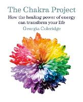 The Chakra Project: How the healing...