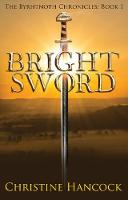 Bright Sword: The Byrhtnoth ...