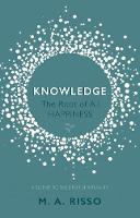 Knowledge: The Root of All Happiness