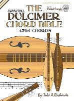 The Dulcimer Chord Bible: Standard...