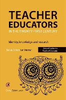 Teacher Educators in the Twenty-first...