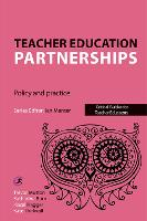 Teacher Education Partnerships: ...