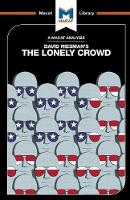 The Lonely Crowd: A Study of the...