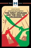 The First Crusade and the Idea of...