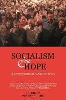Socialism and Hope: A Journey through...