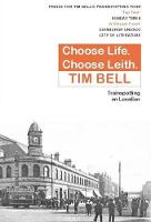 Choose Life, Choose Leith:...