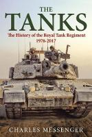 The Tanks: The History of the Royal...