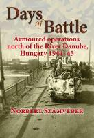 Days of Battle: Armoured Operations...