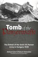 Tomb of the Panzerwaffe: The Defeat ...