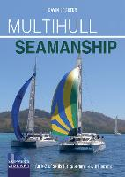 Multihull Seamanship - A A-Z of ...