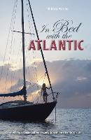 In Bed with the Atlantic - A young...
