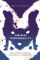 Animal Personality: The Science ...