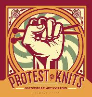 Protest Knits: Got needles?  Get...