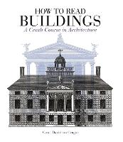 How to Read Buildings: a crash course...