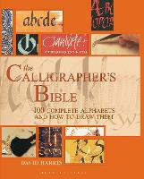 The Calligrapher's Bible: 100 ...