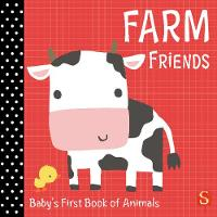 Farm Friends: Baby's First Book of...