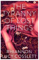 The Tyranny of Lost Things