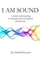 I Am Sound: Extend understanding of...