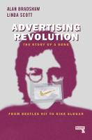 Advertising Revolution: The Story of ...